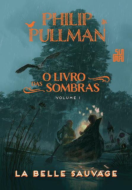 O Livro das Sombras La Belle Sauvage - Philip Pullman