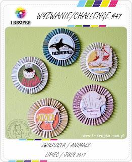 http://pracownia-i-kropka.blogspot.com/2017/07/wyzwanie-challenge-47-zwierzeanimal.html