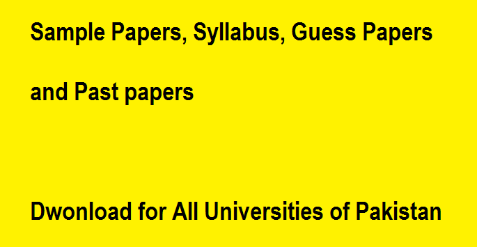 Download Sample Paper or Guess Paper of any University in Pakistan