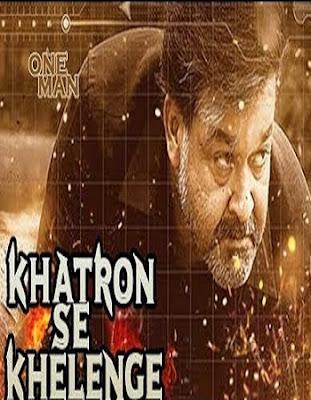 Khatron Se Khelenge 2018 Full Hindi Dubbed Movie Download