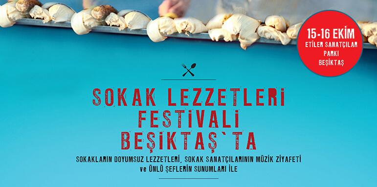 Beşiktaş Sokak Lezzetleri Festivali 15-16 Ekim'de Sanatçılar Parkı'nda