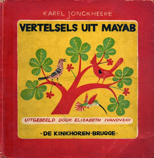 Vertelsels Uit Mayab, illustrated by Mrs Ivanovsky ! :)