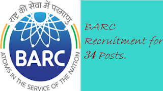 BARC Recruitment for 34 Posts.