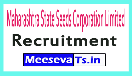 Maharashtra State Seeds Corporation Limited MSSCL Recruitment
