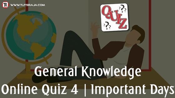 Quiz 4 Important Days