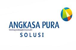 Lowongan Kerja PT. Angkasa Pura Solusi Desember 2018