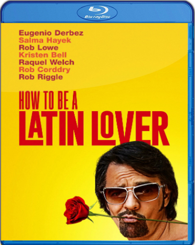 How To Be a Latin Lover [2017] [BD50] [Latino]
