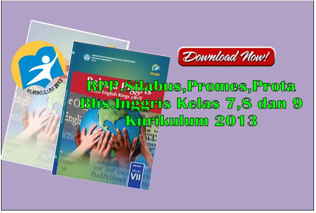 RPP dan Silabus KK 2013 Bahasa Inggris Kelas 7,8 dan 9 SMP/MTs