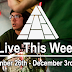 Live This Week: November 26th - December 2nd, 2017
