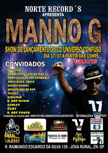 Manno G Lança o CD Universo Confuso Na Zona Norte de Sp