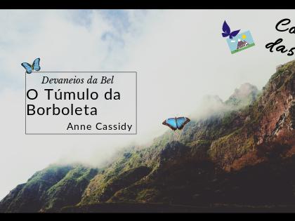Devaneios da Bel: The Murder Notebooks, Livro 3: O Túmulo da Borboleta (Butterfly Grave)