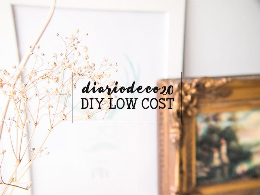 Diariodeco 20, diy low cost