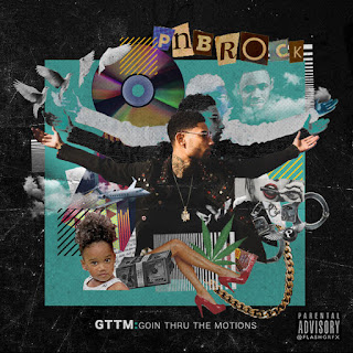 PnB Rock - GTTM: Goin Thru The Motions (2017) - Album Download, Itunes Cover, Official Cover, Album CD Cover Art, Tracklist