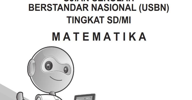 Download Soal Try Out USBN Matematika untuk SD\/MI Sesuai KisiKisi 2018  Erlangga ~ Rief Awa