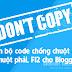 Trọn bộ code chống chuột trái, chuột phải, F12 xem mã nguồn cho Blogger