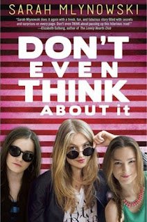 Book Review:  Don't Even Think About It by Sarah Mlynowski