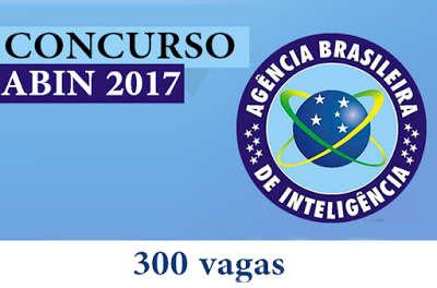 Concurso ABIN - Saiu o Edital para 300 vagas