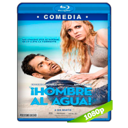 ¡Hombre al agua! (2018) BRRip 1080p Audio Dual Latino-Ingles