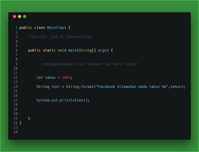 Contoh Code menggabungkan menggunakan nilai tipe data integer angka bilangan method format() di program java