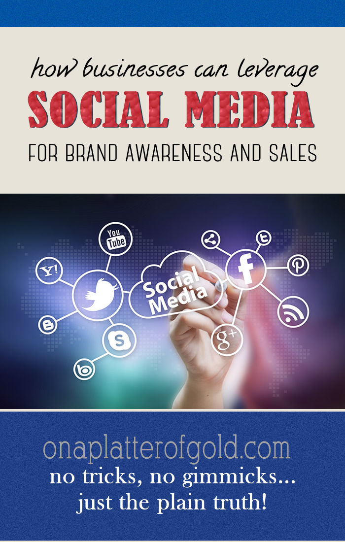 How Easily Leverage Social Media For Brand Awareness And Sales