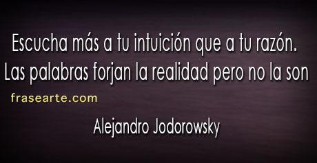 Alejandro Jodorowsky Frases para reflexionar