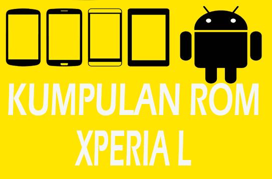 Daftar / List / Kumpulan Rom Xperia L [UPDATE Lineage OS N
