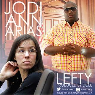 New Music: Lefty - Jodi Ann Arias