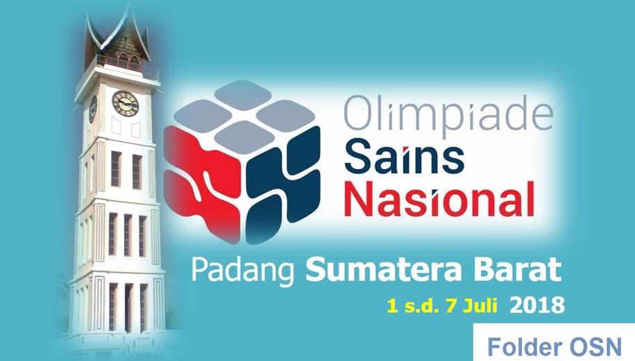 OSN 2018 Padang Sumatera Barat 1 sd 7 juli 2018