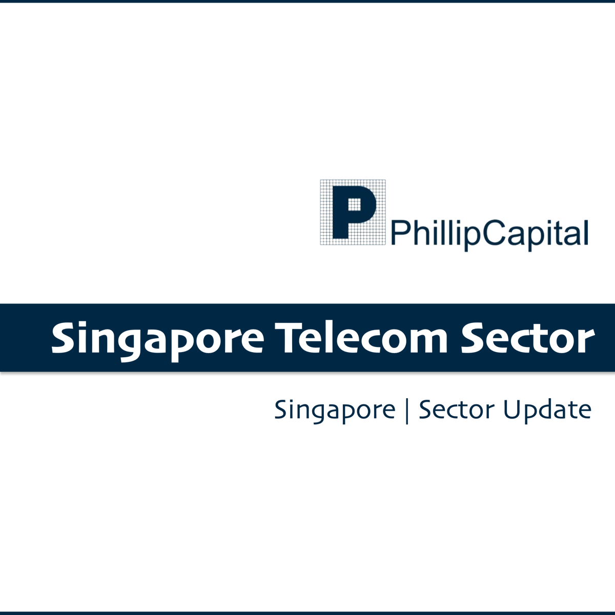 Singapore Telecom Sector - Phillip Securities Research | SGinvestors.io