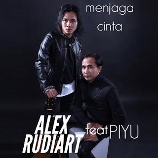 Lirik Lagu Alex Rudiart - Menjaga Cinta feat Piyu