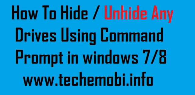 How To, Hide Any Drives Using Command Prompt, in windows 7/8/10 2018