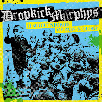 Dropkick Murphys' 11 Short Stories of Pain & Glory