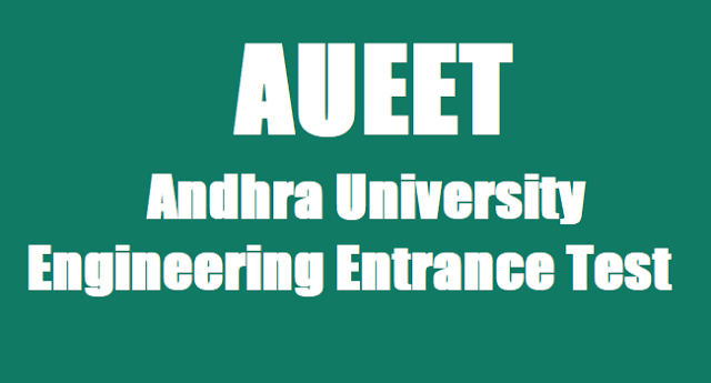 AUEET hall tickets,AU Engineering Entrance Test hall tickets,AU Hall tickets 2017
