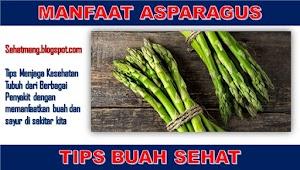 Manfaat Asparagus Bagi Tubuh Manusia