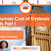 The Human Cost Of Dyslexia Survey: Parental Anxiety & Dyslexia