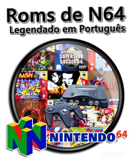 pacote de roms de nintendo 64 em portugues