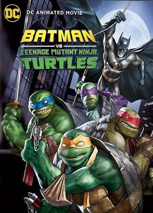 Batman y Las Tortugas Ninja [1080p-720p] [Latino] [Mega]
