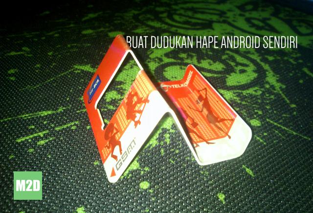 Membuat Dudukan Smartphone Android dari Bekas SIM Card