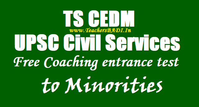 TS Civil Services Free Coaching entrance test to Minorities,TS Civils Free Coaching application form,hall tickets,Selection list(Results)