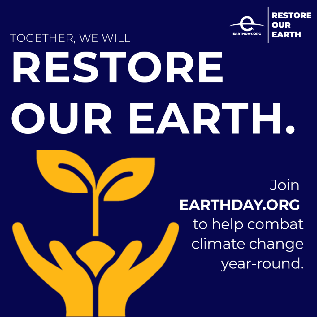 Earthday: April  20-22, 2021