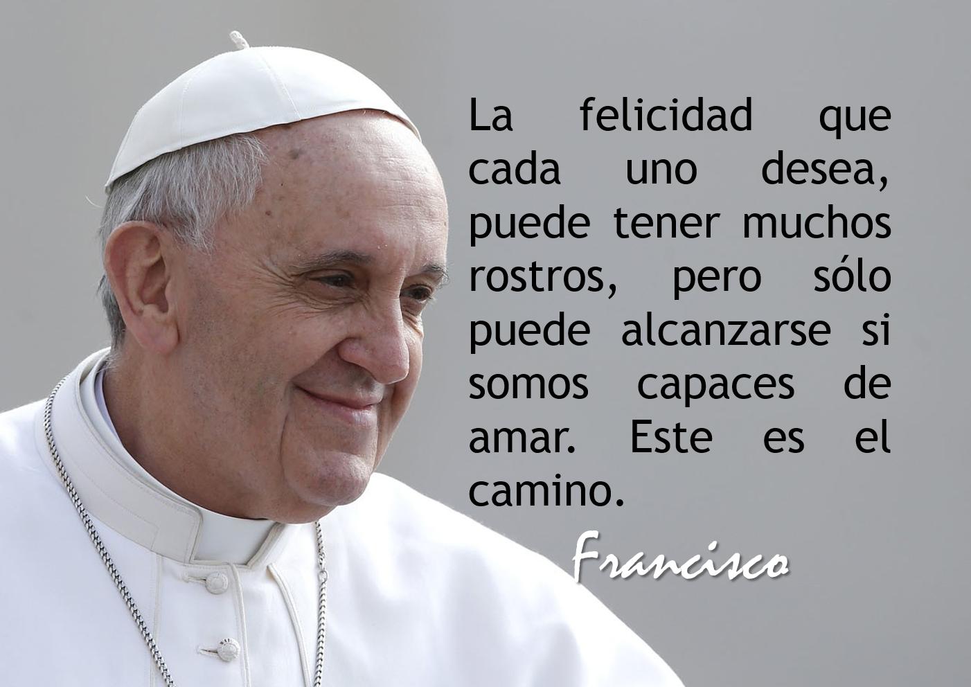 Mensaje del papa francisco sobre el amor [PUNIQRANDLINE-(au-dating-names.txt) 62