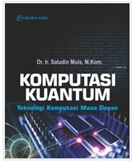 Jual Komputasi Kuantum; Teknologi Komputasi Masa Depan - DISTRIBUTOR BUKU YOGYA | Tokopedia: