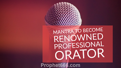 Hindu Goddess Mata Mantra to Become Renowned Professional Orator