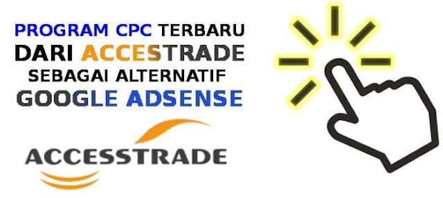 program-ppc-accestrade-terbaru-2018
