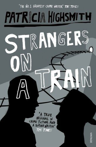 Book cover for Patricia Highsmith's Strangers On A Train in the South Manchester, Chorlton, and Didsbury book group