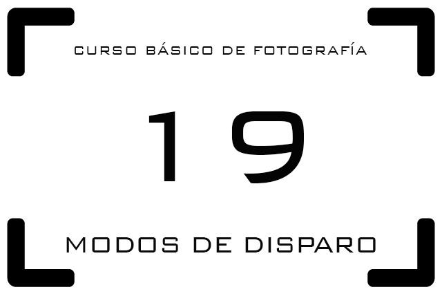 Curso de Fotografía - 19. Otros modos de disparo