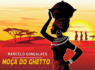 Marcelo Gonçalves - Moça do Ghetto