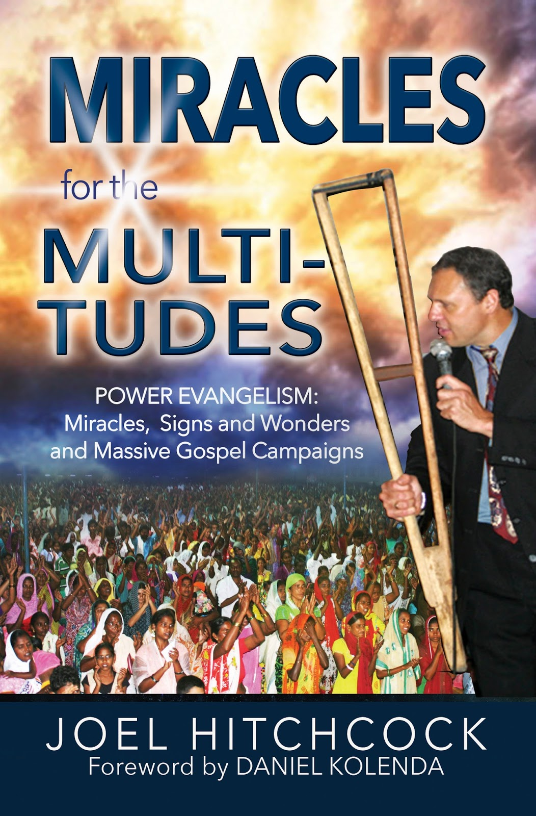 "Click the picture for Joel's book, ""Miracles for the Multitudes"""
