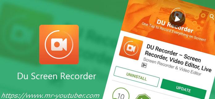 برنامج du recorder لتصوير شاشة الهاتف باحترافية