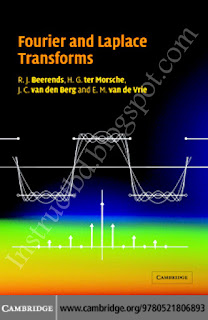 Fourier and Laplace Transforms By R.j. Beerends, H.G. ter Morsche, J.C. Van den Berg and E.M. Van de Vrie